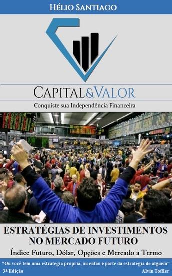 Estratégias de Investimentos no Mercado Futuro - cover