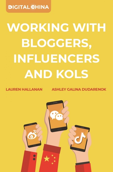Digital China: Working with Bloggers Influencers and KOLs - cover