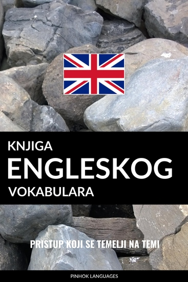Knjiga engleskog vokabulara - Pristup koji se temelji na temi - cover