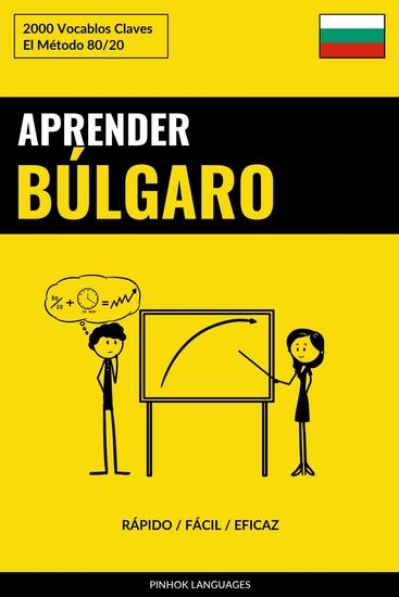 Aprender Búlgaro - Rápido Fácil Eficaz - 2000 Vocablos Claves - cover