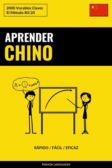 Aprender Chino - Rápido Fácil Eficaz - 2000 Vocablos Claves - cover