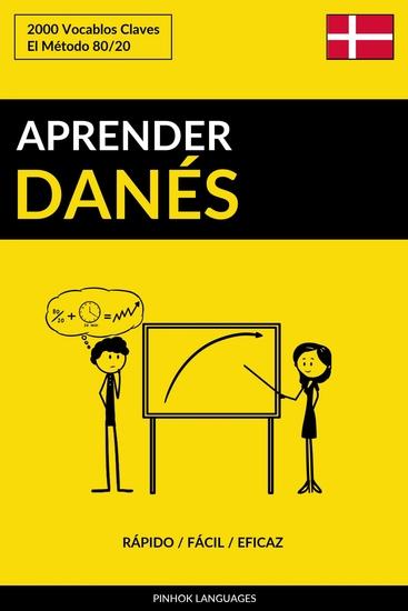 Aprender Danés - Rápido Fácil Eficaz - 2000 Vocablos Claves - cover