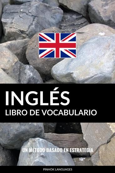 Libro de Vocabulario Inglés - Un Método Basado en Estrategia - cover