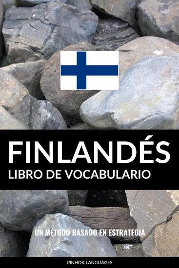 Libro de Vocabulario Finlandés - Un Método Basado en Estrategia - cover
