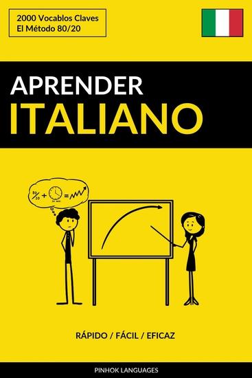 Aprender Italiano - Rápido Fácil Eficaz - 2000 Vocablos Claves - cover