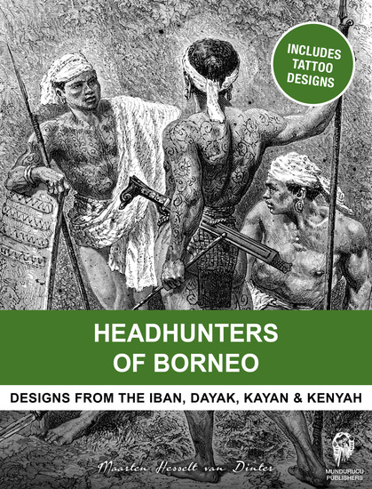 Headhunters of Borneo - Designs from the Iban Dayak Kayan & Kenyah - cover