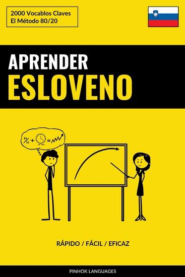 Aprender Esloveno - Rápido Fácil Eficaz - 2000 Vocablos Claves - cover
