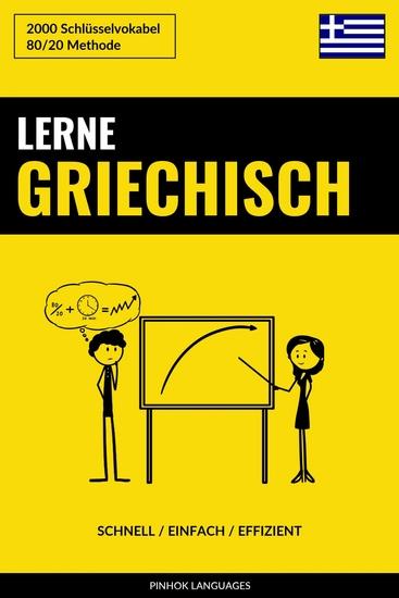 Lerne Griechisch - Schnell Einfach Effizient - 2000 Schlüsselvokabel - cover