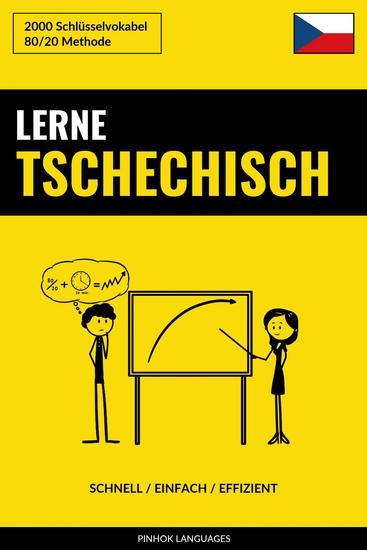 Lerne Tschechisch - Schnell Einfach Effizient - 2000 Schlüsselvokabel - cover