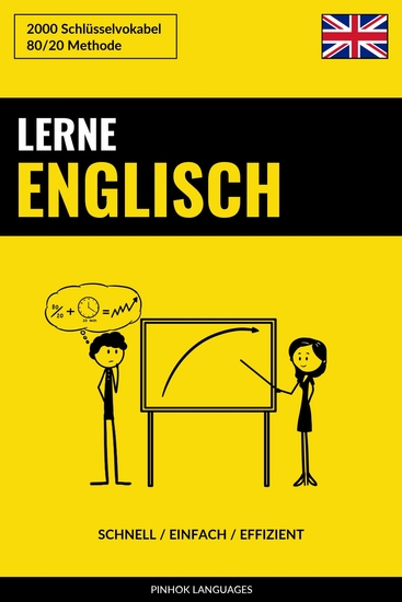 Lerne Englisch - Schnell Einfach Effizient - 2000 Schlüsselvokabel - cover