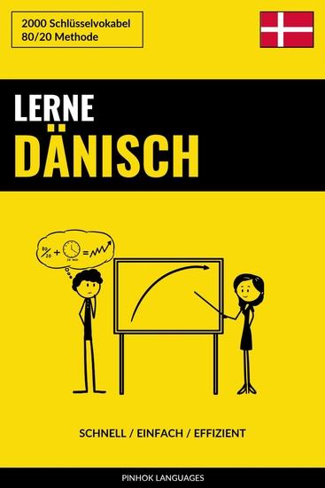 Lerne Dänisch - Schnell Einfach Effizient - 2000 Schlüsselvokabel - cover
