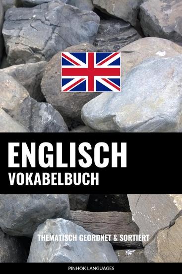 Englisch Vokabelbuch - Thematisch Gruppiert & Sortiert - cover