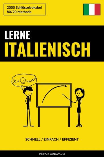Lerne Italienisch - Schnell Einfach Effizient - 2000 Schlüsselvokabel - cover