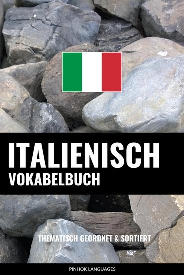 Italienisch Vokabelbuch - Thematisch Gruppiert & Sortiert - cover