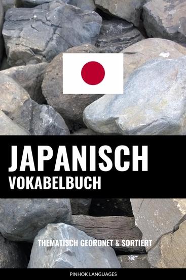 Japanisch Vokabelbuch - Thematisch Gruppiert & Sortiert - cover