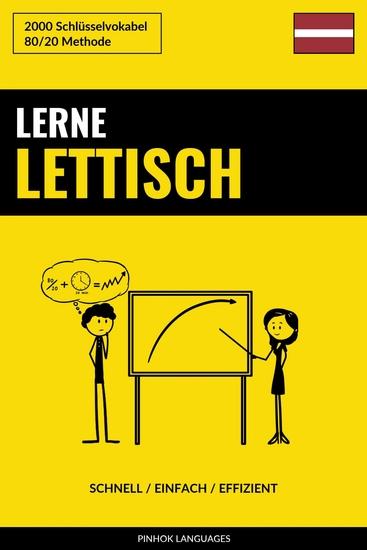 Lerne Lettisch - Schnell Einfach Effizient - 2000 Schlüsselvokabel - cover
