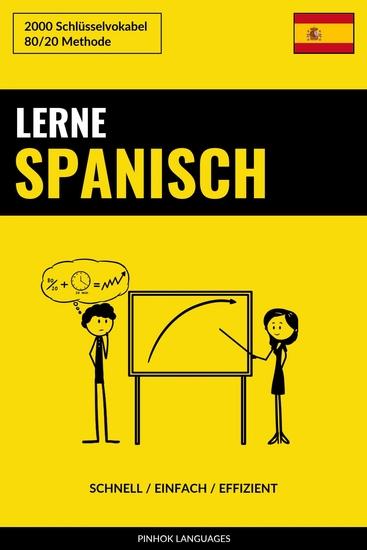Lerne Spanisch - Schnell Einfach Effizient - 2000 Schlüsselvokabel - cover