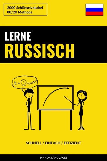 Lerne Russisch - Schnell Einfach Effizient - 2000 Schlüsselvokabel - cover
