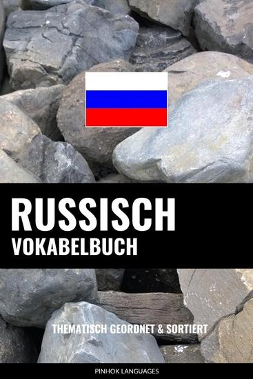 Russisch Vokabelbuch - Thematisch Gruppiert & Sortiert - cover