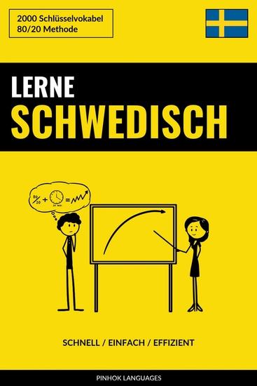 Lerne Schwedisch - Schnell Einfach Effizient - 2000 Schlüsselvokabel - cover