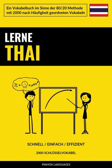 Lerne Thai - Schnell Einfach Effizient - 2000 Schlüsselvokabel - cover