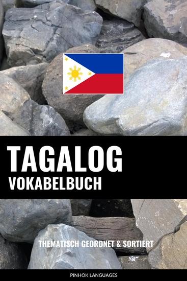 Tagalog Vokabelbuch - Thematisch Gruppiert & Sortiert - cover