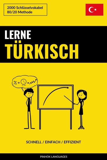 Lerne Türkisch - Schnell Einfach Effizient - 2000 Schlüsselvokabel - cover