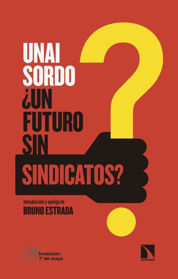 ¿Un futuro sin sindicatos? - cover