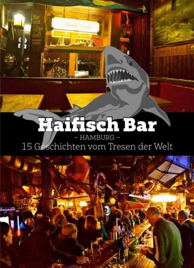 Haifisch Bar - 15 Geschichten vom Tresen - cover
