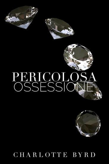 Pericolosa ossessione - Sconosciuto pericoloso #3 - cover
