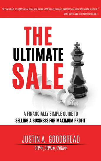 The Ultimate Sale: A Financially Simple Guide to Selling a Business for Maximum Profit - cover