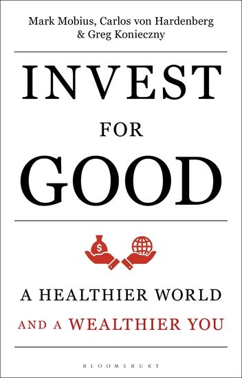 Invest for Good - A Healthier World and a Wealthier You - cover