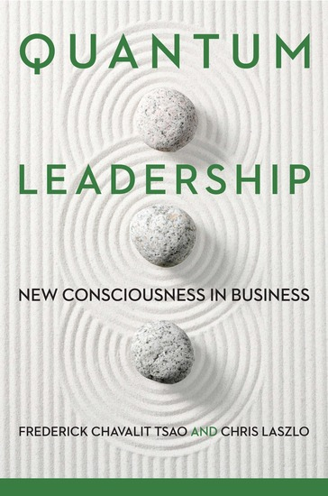 Quantum Leadership - New Consciousness in Business - cover