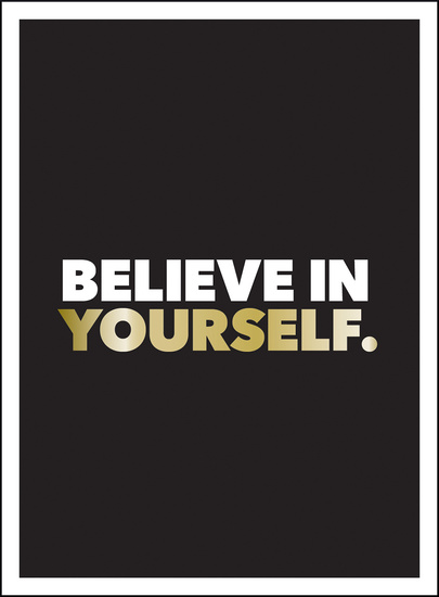 Believe in Yourself - Positive Quotes and Affirmations for a More Confident You - cover