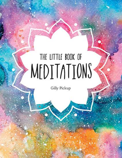The Little Book of Meditations - A Beginner's Guide to Finding Inner Peace - cover
