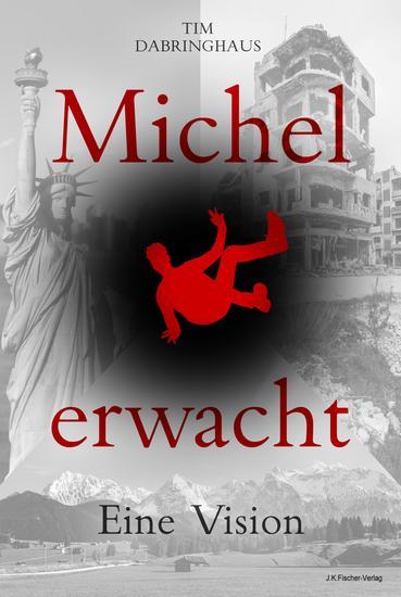 Michel erwacht - Eine Vision - cover