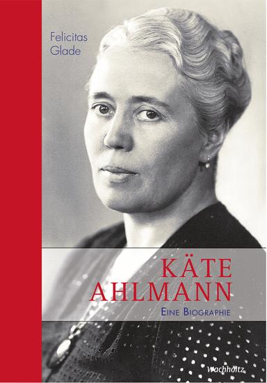 Käte Ahlmann - Eine Biographie - cover