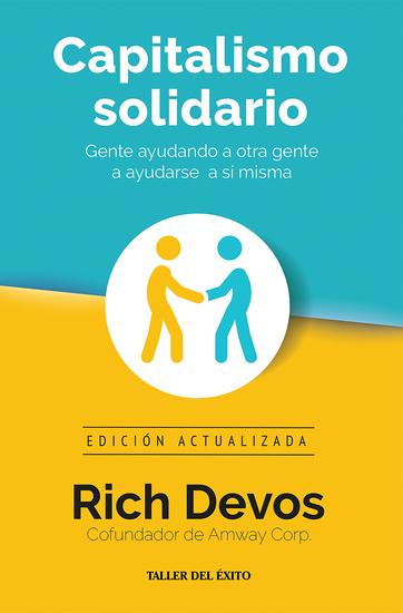 Capitalismo solidario - Gente ayudando a otra gente a ayudarse a sí misma - cover