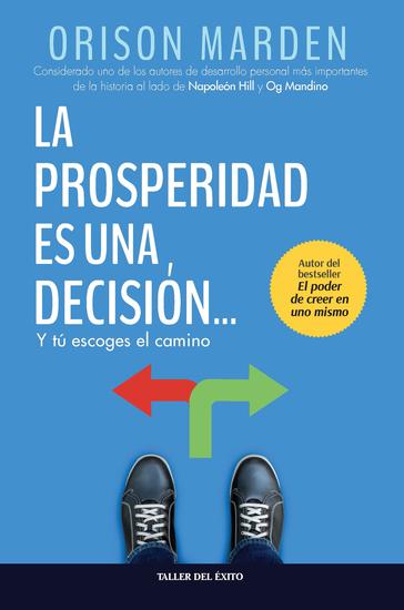 La prosperidad es una decisión - y tú escoges el camino - cover