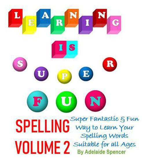 Learning is Super Fun Spelling - Learning Is Super Fun #2 - cover
