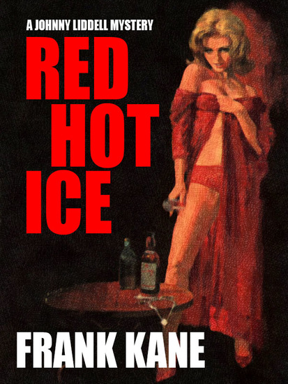 Red Hot Ice - A Johnny Liddell Mystery - cover