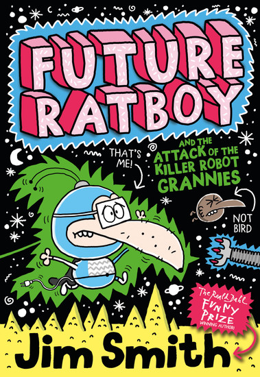 Future Ratboy and the Attack of the Killer Robot Grannies - cover