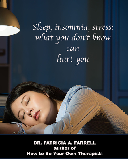 Sleep Insomnia Stress - What You Don't Know Can Hurt You - cover