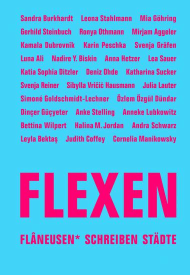 FLEXEN - Flâneusen* schreiben Städte - cover