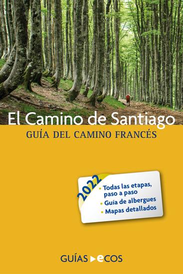 El camino de Santiago - Guía del Camino Francés - cover