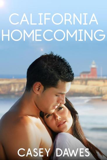 California Homecoming - California Coast Romance #3 - cover