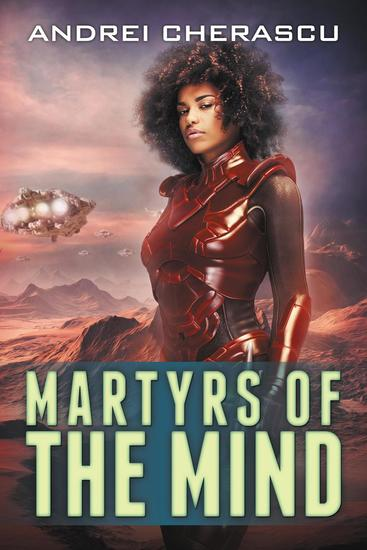 Martyrs of the Mind - The Mindguard Saga #4 - cover