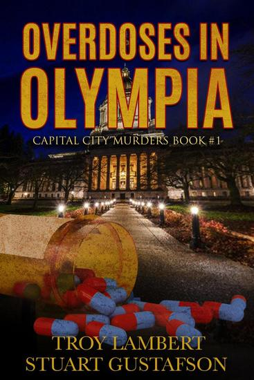 Overdoses in Olympia - Capital City Murders #1 - cover
