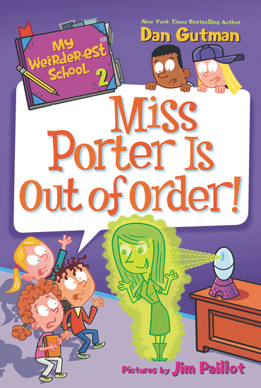 My Weirder-est School #2: Miss Porter Is Out of Order! - cover