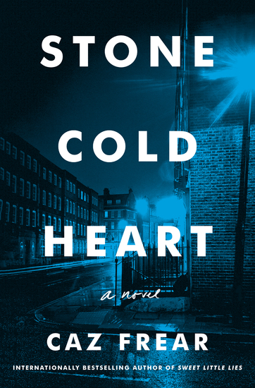Stone Cold Heart - A Novel - cover